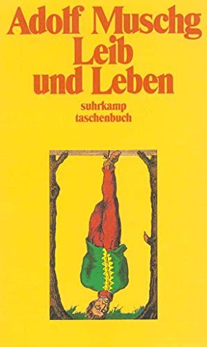 9783518386538: Leib und Leben. Erzählungen.