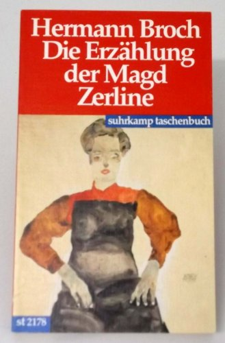 Die Erzählung der Magd Zerline.: Hermann Broch