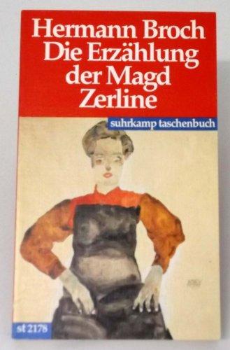 Die Erzählung der Magd Zerline. Suhrkamp-Taschenbuch ;: Broch, Hermann: