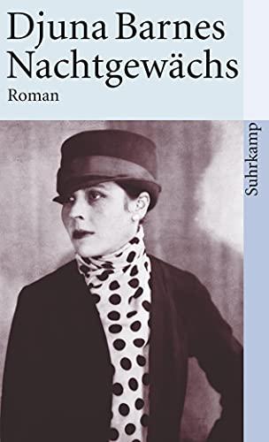 Nachtgewächs. Roman. (9783518386958) by Djuna Barnes