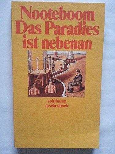 Das Paradies ist nebenan. Roman: Cees Nooteboom