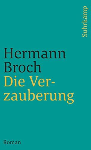 Die Verzauberung.: Hermann Broch