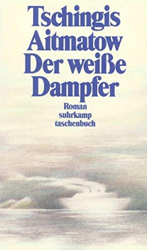 9783518389188: Der wei�e Dampfer