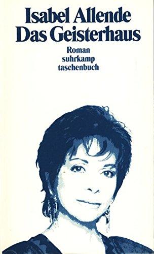 Das Geisterhaus.: Isabel Allende
