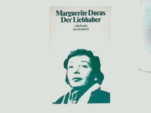 Der Liebhaber: Duras, Marguerite