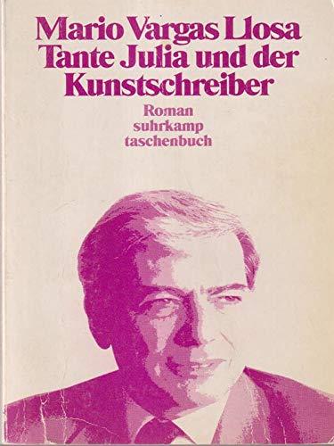 9783518389324: Tanta Julia und der Kunstschreiber. Roman