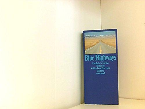 9783518389416: Blue Highways. Eine Reise in Amerika