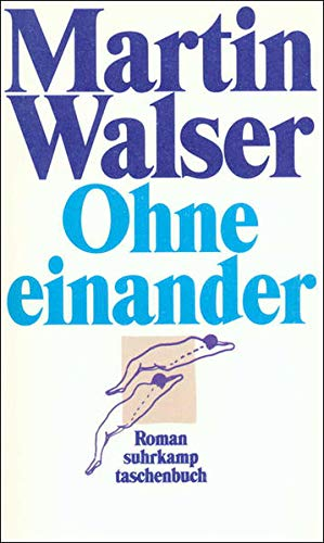 9783518390740: Ohne Einander (Fiction, Poetry & Drama)