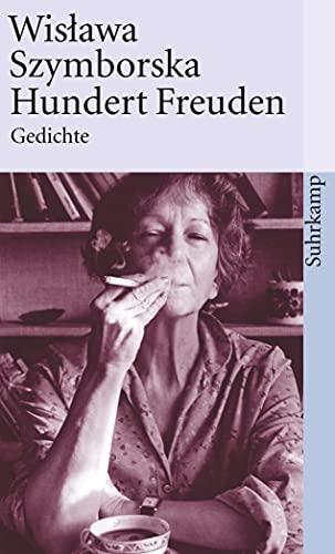 Hundert Freuden: Gedichte (suhrkamp taschenbuch): Szymborska, Wislawa