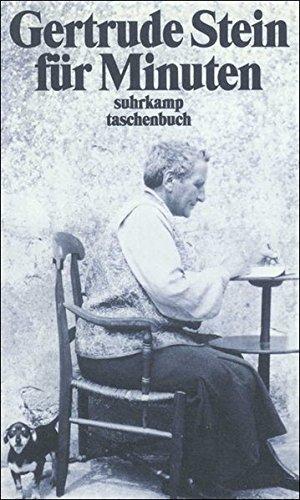 Gertrude Stein für Minuten - Stein, Gertrude