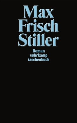 Stiller: Max Frisch