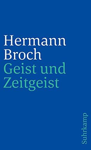 Geist und Zeitgeist: Essays zur Kultur der: Broch, Hermann