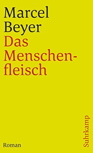 9783518392034: Das Menschenfleisch (German Edition)