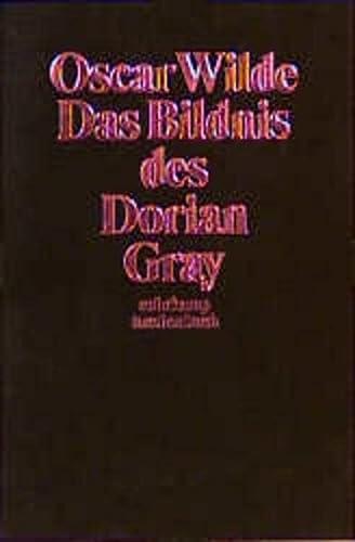 Das Bildnis des Dorian Gray : Roman: Wilde, Oscar und
