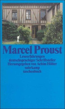 9783518392911: Marcel Proust: Leseerfahrungen deutschsprachiger Schriftsteller von Theodor W. Adorno bis Stefan Zweig