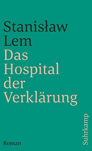 Das Hospital der Verklärung: Stanislaw Lem