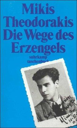 9783518392973: Die Wege des Erzengels. Autobiographie 1925 - 1949.