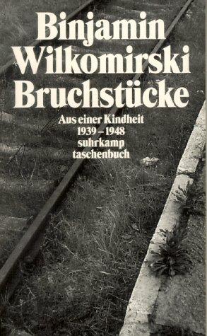 9783518393017: Bruchstücke: Aus Einer Kindheit 1939 1948