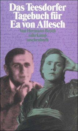 Das Teesdorfer Tagebuch für Ea von Allesch.: Broch, Hermann