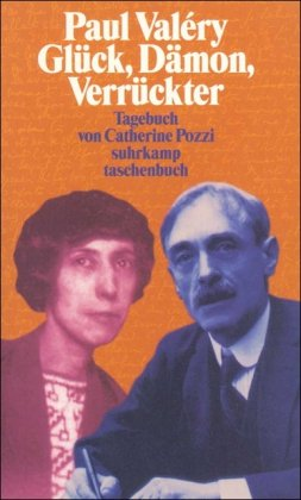 9783518393123: Paul Valery. Glück, Dämon, Verrückter: Tagebuch 1920 - 1928