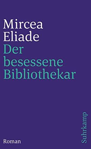 9783518393284: Der besessene Bibliothekar.
