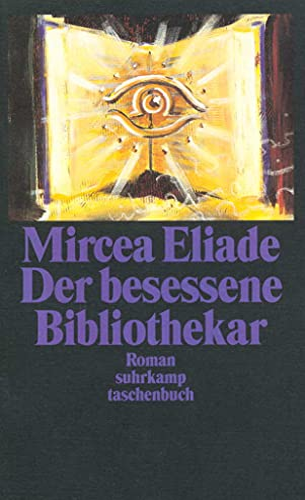 Der besessene Bibliothekar. (3518393286) by Eliade, Mircea
