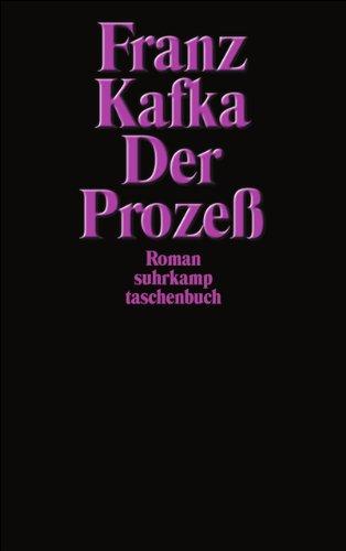 Der Prozeß: Franz Kafka