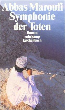 Symphonie der Toten: Roman (suhrkamp taschenbuch): Maroufi, Abbas
