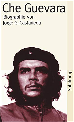 The Life and Death of Che Guevara Companero