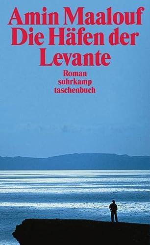 9783518395066: Die Häfen der Levante