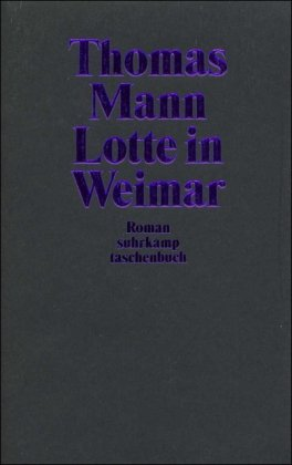 9783518395516: Lotte in Weimar.