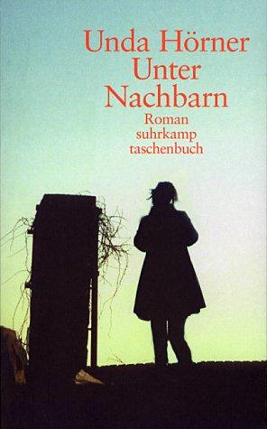 9783518396711: Unter Nachbarn: Roman (Suhrkamp Taschenbuch)