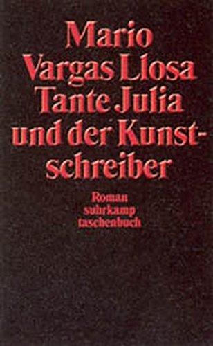 9783518398203: Tante Julia und der Kunstschreiber
