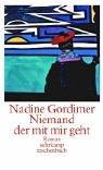 Niemand, der mit mir geht.: Gordimer, Nadine