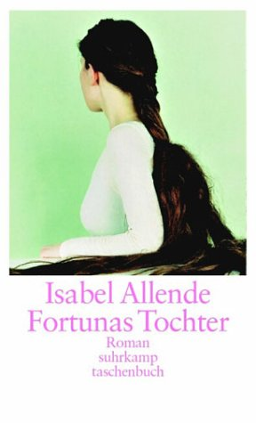 9783518399132: Fortunas Tochter.