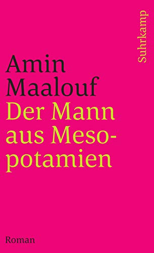 Der Mann aus Mesopotamien. (3518399551) by Amin Maalouf