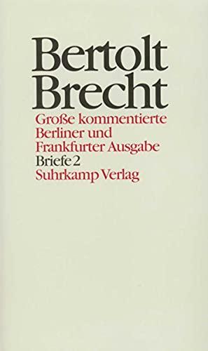Briefe 2: Bertolt Brecht