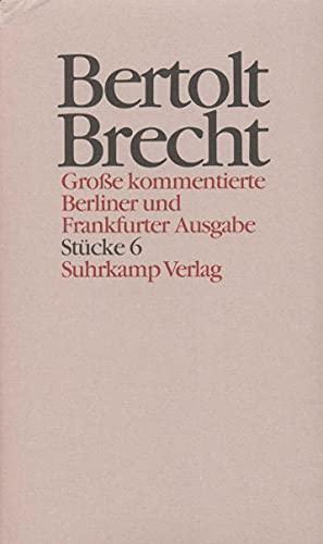 Werke. Große kommentierte Berliner und Frankfurter Ausgabe: Bertolt Brecht