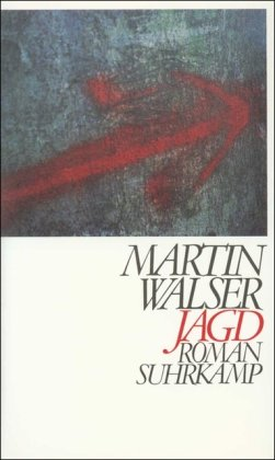 Jagd : Roman.: Walser, Martin: