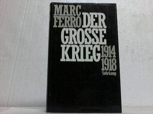 9783518401323: Der Grosse Krieg 1914-1918