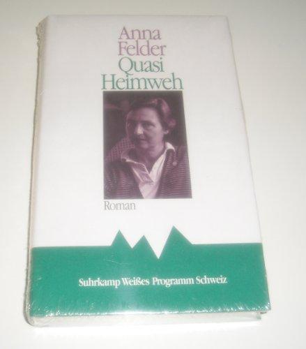 9783518402566: Quasi Heimweh. Roman