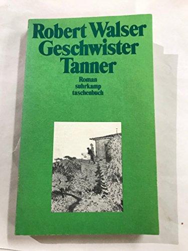 9783518402795: Geschwister Tanner. Roman