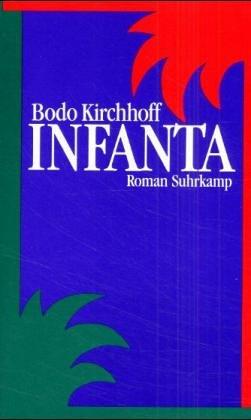 9783518402894: Infanta: Roman (German Edition)