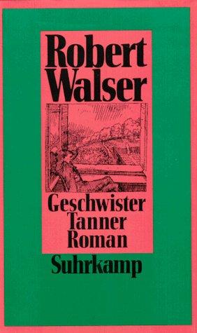 9783518403280: Geschwister Tanner: Roman
