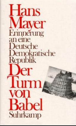 9783518403389: Der Turm von Babel: Erinnerung an eine Deutsche Demokratische Republik