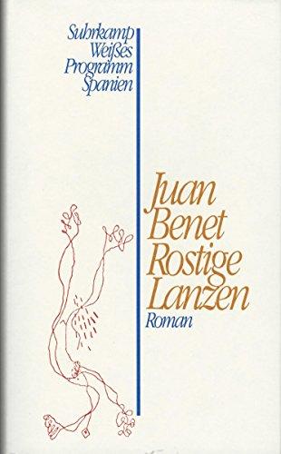 9783518403617: Rostige Lanzen. Roman