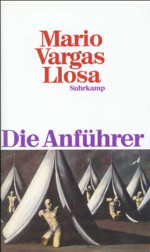 Die Anführer. Erzählungen. Aus dem Span. von: Vargas Llosa, Mario: