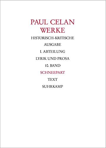 WERKE Historisch-kritsche Ausgabe. I. Abteilung SEPARAT: Band 10/1 & 2: Schneepart, Textband &...