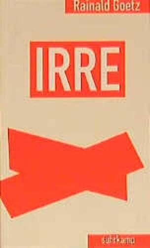 9783518406151: Irre