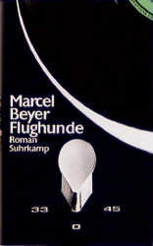 Flughunde : Roman.: Beyer, Marcel (Verfasser):